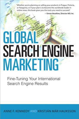 Global Search Engine Marketing: Getting Better Search Engine Results Around the World