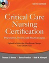Critical Care Nursing Certification: Preparation, Review, and Practice Exams, Sixth Edition (Critical Care Certification (Ahrens))