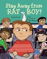 Stay Away from Rat Boy!