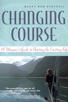 Changing Course by Debra Ann Cantrell