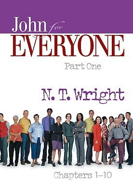 John for Everyone by N.T. Wright