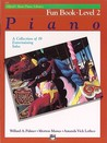Alfred's Basic Piano Fun Book - Level 2 (Alfred's Basic Piano Library)
