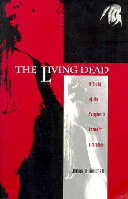 The Living Dead by James B. Twitchell