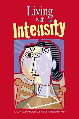 Living with Intensity by Susan Daniels