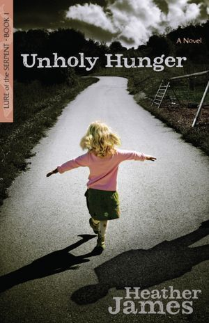 Unholy Hunger (Book 1, Lure of the Serpent)
