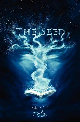 The Seed by Fola