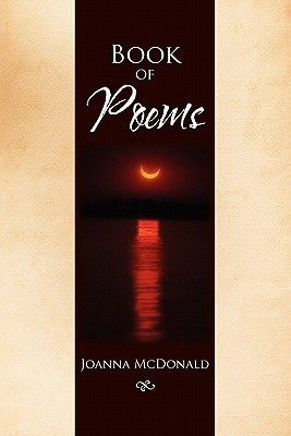 Book Of Poems by JoAnna McDonald