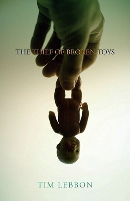The Thief of Broken Toys