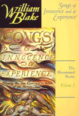 The Illuminated Books of William Blake, Volume 2: Songs of Innocence and of Experience: Songs of Innocence and of Experience v. 2