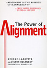 The Power of Alignment: How Great Companies Stay Centered and Accomplish Extraordinary Things