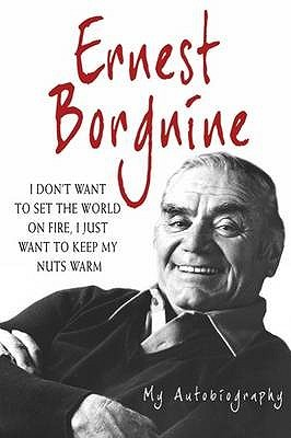 Ernest Borgnine: The Autobiography