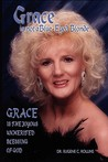 Grace Is Not a Blue-Eyed Blonde: Grace Is the Joyous Unmerited Blessing of God