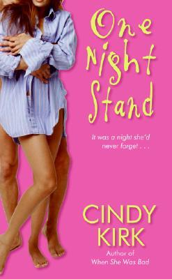 One Night Stand by Cindy Kirk