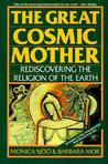 The Great Cosmic Mother by Monica Sjoo