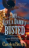 My Give a Damn's Busted (Honky Tonk, #3)