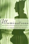 Illuminations: Women Writing on Photography From the 1850s to the Present