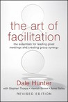 The Art of Facilitation by Dale Hunter