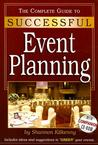 The Complete Guide to Successful Event Planning : With Companion CD-ROM