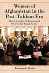 Women of Afghanistan in the Post-Taliban Era: How Lives Have Changed and Where They Stand Today