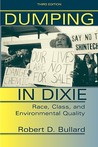 Dumping in Dixie: Race, Class, and Environmental Quality