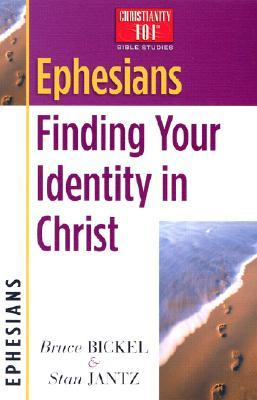 Ephesians: Finding Your Identity in Christ