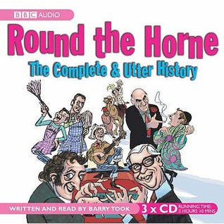 """""""Round The Horne"""": The Complete And Utter History (Bbc Radio Collection)"""
