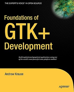 Foundations of GTK+ Development
