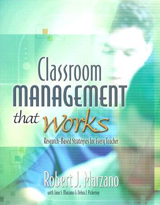Classroom Management That Works by Robert J. Marzano