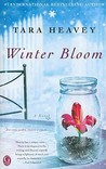 Winter Bloom by Tara Heavey