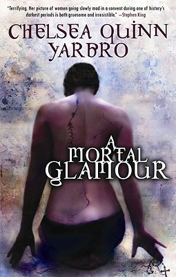 A Mortal Glamour by Chelsea Quinn Yarbro