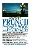 Grosset's french phrase book and dictionary for travelers