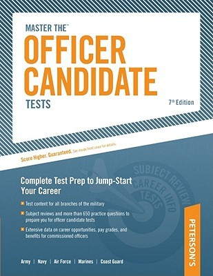 Master The Officer Candidate Tests: Targeted Test Prep to Jump-Start Your Career