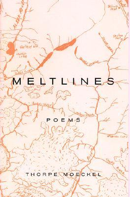 Meltlines: Poems