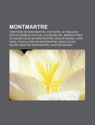 Montmartre by Books LLC