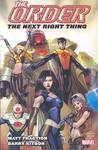 The Order Vol. 1: The Next Right Thing (Trade Paperback)