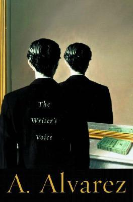 The Writer's Voice by A. Alvarez