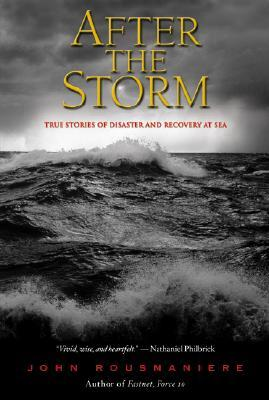 After the Storm: True Stories of Disaster and Recovery at Sea