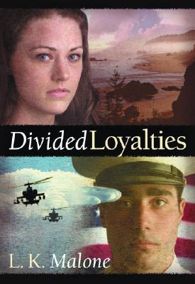 Divided Loyalties by L.K. Malone