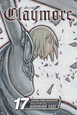 Claymore: The Claws of Memory, Vol. 17 (Claymore, #17)