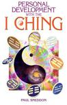 Personal Development with the I Ching: A New Interpretation