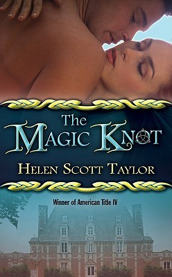The Magic Knot by Helen Scott Taylor