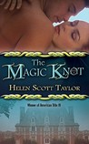 The Magic Knot (The Magic Knot, #1)