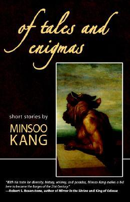 Of Tales and Enigmas by Minsoo Kang