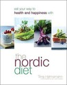 The Nordic Diet. Trina Hahnemann