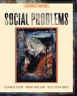 social problems eitzen Name: social problems 13th edition eitzen baca zinn smith test bank please understand and confirm what you are looking for before you buy if you have any questions, or would like a receive a sample chapter before your purchase, please contact us at contact@lovetestbankcom.