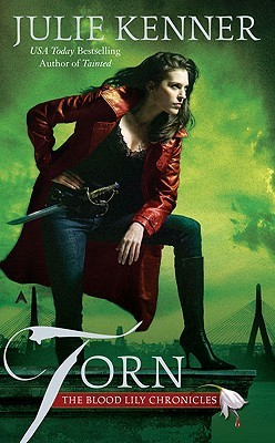 Torn (The Blood Lily Chronicles, #2)