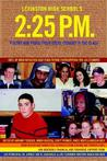 Lexington High School's 2: 25 P.M.: Poetry and Prose from Every Student in the Class