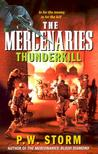 The Mercenaries: Thunderkill (The Mercenaries, #2)
