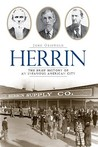 Herrin: The Brief History of an Infamous American City