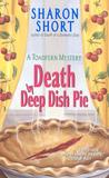 Death by Deep Dish Pie (Toadfern / Stain-Busting Mystery, Book 2)